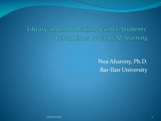 Library and Information Science Students' Perceptions towards M-learning