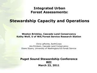 Integrated Urban  Forest Assessments: Stewardship Capacity and Operations