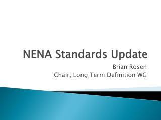 NENA Standards Update