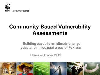 Community Based Vulnerability Assessments