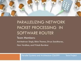 Parallelizing Network Packet Processing  in Software Router