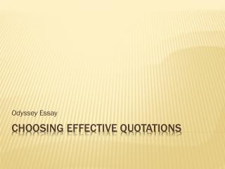 Choosing Effective Quotations