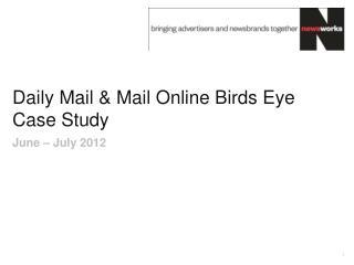 Daily Mail & Mail Online Birds Eye Case Study