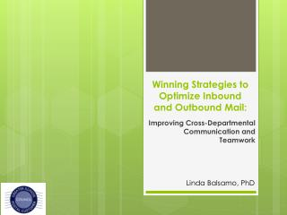 Winning Strategies to Optimize Inbound and Outbound Mail: