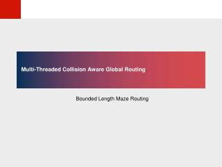 Multi-Threaded Collision Aware Global Routing