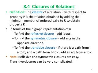 8.4  Closures  of Relations