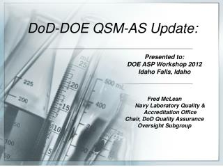 DoD-DOE QSM-AS  Update :