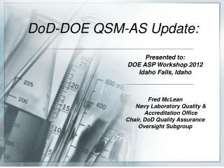DoD-DOE QSM-AS  Update :
