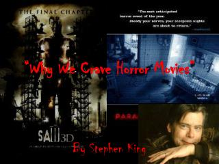 """Why We Crave Horror Movies"""