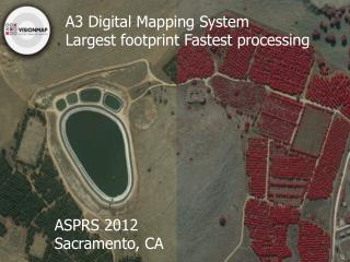 A3 Digital Mapping System Largest footprint Fastest processing