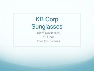KB Corp Sunglasses