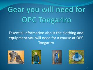 Gear you will need for OPC Tongariro