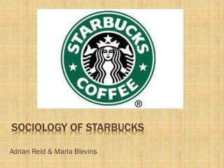Sociology of Starbucks