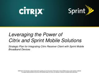 Leveraging the Power of Citrix and Sprint Mobile Solutions