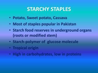 STARCHY STAPLES