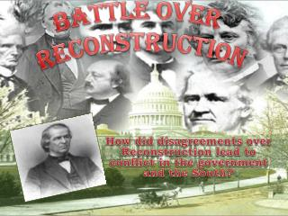Battle over  reconstruction
