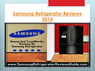 Samsung Refrigerator Reviews  2014