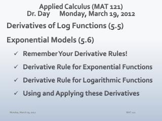 Applied Calculus (MAT 121) Dr. Day	Monday, March 19, 2012