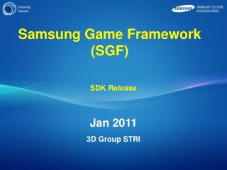 Samsung Game Framework (SGF)