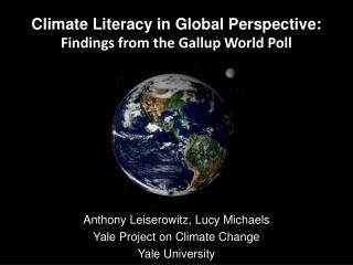 Climate Literacy in Global Perspective: Findings from the Gallup World Poll