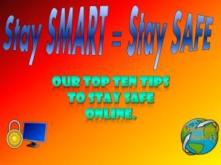 Stay SMART = Stay SAFE
