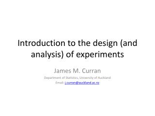 Introduction to  the design (and analysis) of experiments