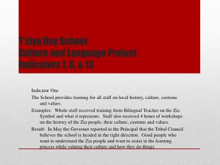 T'siya  Day School Culture and Language Project  Indicators 1, 6, & 13