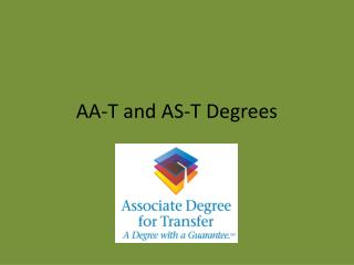 AA-T and AS-T Degrees