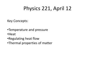 Physics 221, April 12