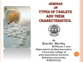 SEMINAR  ON TYPES OF TABLETS AND THEIR CHARECTERISTICS.