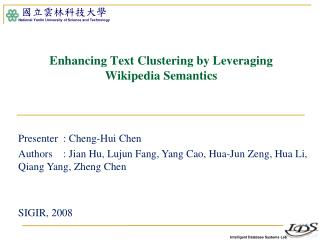 Enhancing Text Clustering by Leveraging Wikipedia Semantics