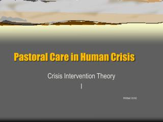 Pastoral Care in Human Crisis