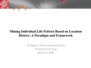 Mining Individual Life Pattern Based on Location History: A Paradigm and Framework
