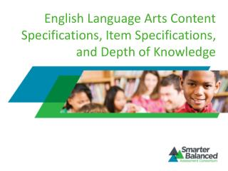 English Language Arts Content Specifications, Item Specifications, and Depth of Knowledge