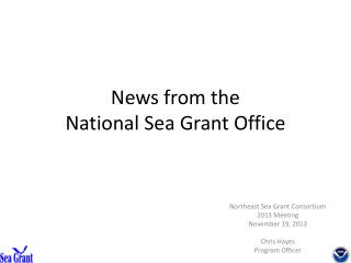News from the  National Sea Grant Office