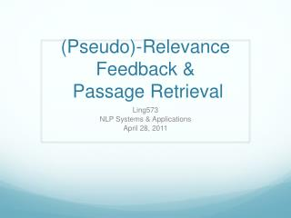 (Pseudo)-Relevance Feedback &  Passage Retrieval