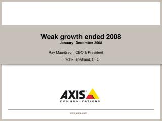Weak growth ended 2008 January- December 2008
