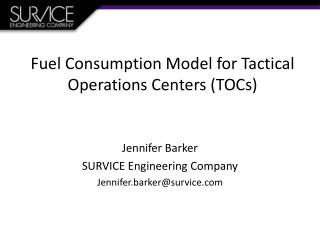 Fuel Consumption Model for Tactical Operations Centers (TOCs)