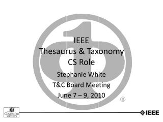 IEEE Thesaurus & Taxonomy CS Role