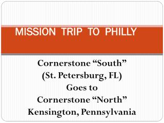 MISSION  TRIP  TO  PHILLY