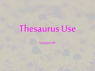 Thesaurus Use