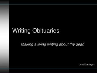 Writing Obituaries