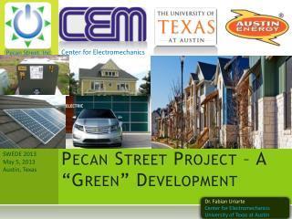 """Pecan Street Project – A """"Green"""" Development"""