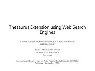 Thesaurus Extension using Web Search Engines