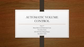 AUTOMATIC VOLUME CONTROL