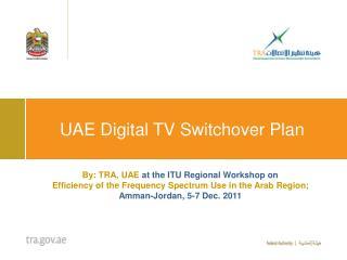 UAE Digital TV Switchover Plan