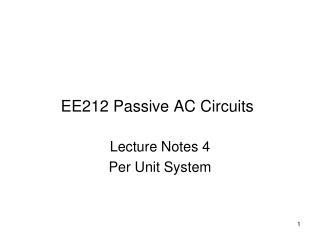 EE212 Passive AC Circuits