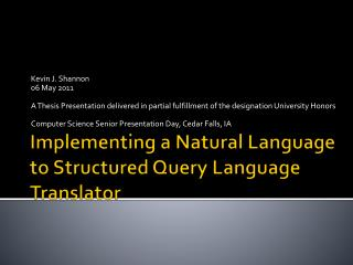 Implementing a Natural Language to Structured Query Language Translator