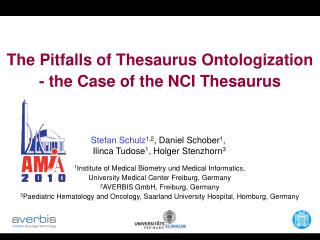 The Pitfalls of Thesaurus  Ontologization - the Case of the NCI Thesaurus