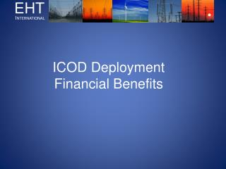 ICOD Deployment Financial Benefits